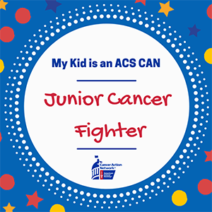 My Kid ACS CAN Junior Cancer Fighter Instagram graphic