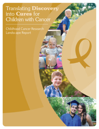 "Cover image of ""Translating Discovery into Cures for Children with Cancer: Childhood Cancer Research Landscape Report"""