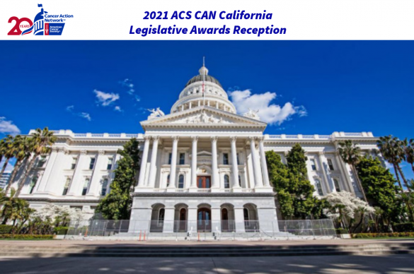 2021 ACS CAN California Legislative Awards Reception