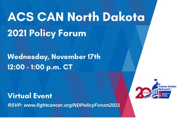 ACS CAN North Dakota 2021 Policy Forum
