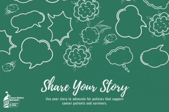 Share your cancer related story to impact legislation today
