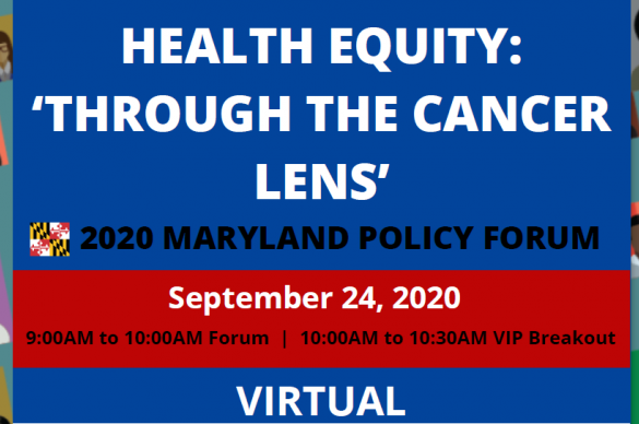 ACS CAN MD Health Equity 'Through The Cancer Lens' 2020 Maryland Policy Forum